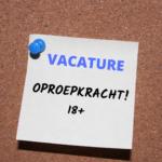 Vacature: Enthousiaste oproepkracht (18+)